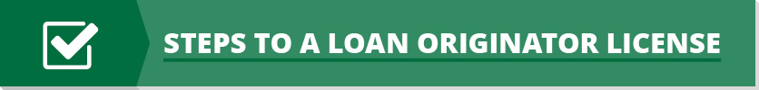 Steps to a Loan Originator License Button